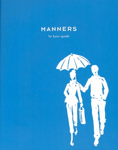 Manners By Spade, Kate/ Peltason, Ruth A./ Leach, Julia/ Johnson, Virginia (ILT)